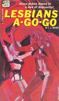 Lesbians A-Go-Go And Other Sordid Covers From Queer PulpFiction