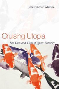 Remembering José Esteban Muñoz and Filthy Dreams' Queer UtopiaPlaylist
