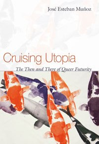 Remembering José Esteban Muñoz and Filthy Dreams' Queer Utopia Playlist