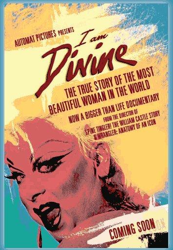 Promotional image for I Am Divine (all images via I Am Divine's Facebook page)