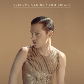 I Need You To Listen: Feeling Backward in Perfume Genius' 'Too Bright'