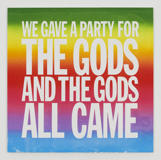 John Giorno, We Gave a Part for the Gods, and the Gods All Came, 2014 Screen Print and Enamel on Linen (all images courtesy of the artist and Elizabeth Dee Gallery, New York)