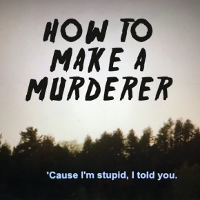 Filthy Streams Special: How To Make AMurderer