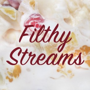 Filthy Streams Episode 14: The Fruit Salad Days Of Our Lives (Now With More Marion!)