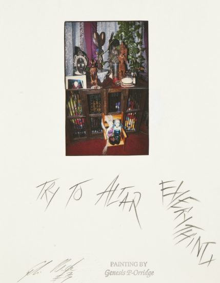 Genesis Breyer P-Orridge, Try to Altar Everything, 1999, Mixed media (Courtesy Shazad Dawood)