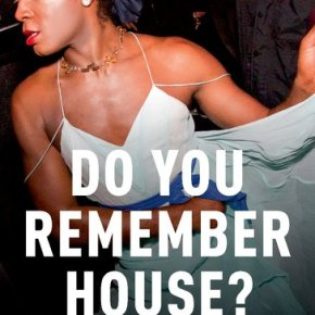 "Layer Stories Like Sounds: Micah E. Salkind's ""Do You Remember House?"""