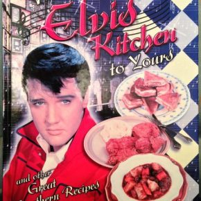 From The Filthy Dreams Kitchen: Hunka Hunka Elvis Vintage Recipes For A Blue Thanksgiving