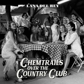 "Wild At Heart And Weird On Top: Searching For Freedom In Lana Del Rey's ""Chemtrails Over The Country Club"""
